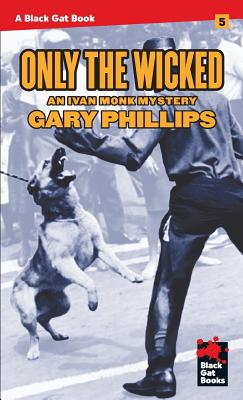 Only the Wicked - Phillips, Gary