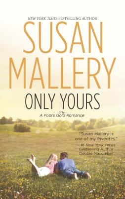 Only Yours - Mallery, Susan