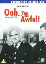 Ooh, You Are Awful - Cliff Owen