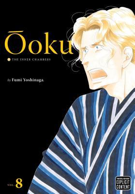 Ooku: The Inner Chambers, Volume 8 - Yoshinaga, Fumi