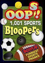 Oops! 1001 Sports Bloopers