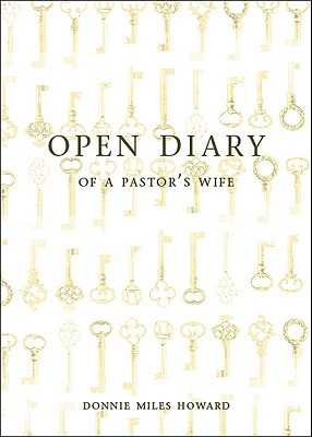 Open Diary of a Pastor's Wife - Miles-Howard, Donnie