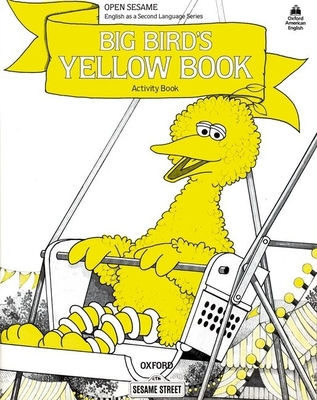Open Sesame: Big Bird's Yellow Book: Activity Book - Brauer, Jane Zion
