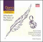 Opera for Pleasure: Offenbach's The Tales of Hoffmann [Highlights]