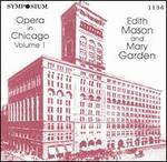 Opera in Chicago, Vol. 1