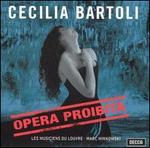Opera Proibita - Cecilia Bartoli (mezzo-soprano); Eric Bellocq (baroque guitar); Eric Bellocq (theorbo); Jérôme Hantaï (viola da gamba); Jory Vinikour (organ); Jory Vinikour (harpsichord); Nils Wieboldt (cello); Sébastian D'Hérin (harpsichord); Sébastian D'Hérin (organ)