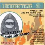 Opera Stars Sing on Radio, Vol. 1