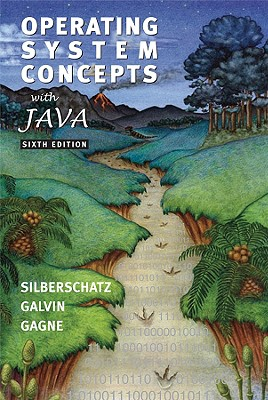 Operating Systems Concepts with Java - Silberschatz, Abraham, and Galvin, Peter B, and Gagne, Greg