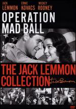Operation Mad Ball - Richard Quine