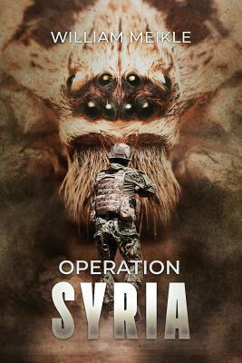 Operation Syria - Meikle, William
