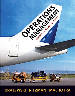 Operations Management - Krajewski, Lee J, and Ritzman, Larry P, and Malhotra, Manoj K