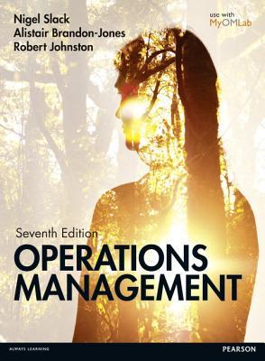 Operations Management - Slack, Nigel, Prof., and Brandon-Jones, Alistair, and Johnston, Robert
