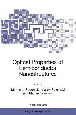 Optical Properties of Semiconductor Nanostructures - Sadowski, Marcin L (Editor)