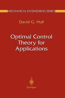 Optimal Control Theory for Applications - Hull, David G.