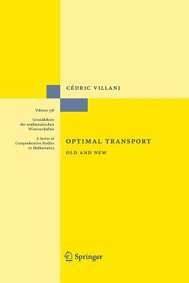 Optimal Transport: Old and New - Villani, Cedric