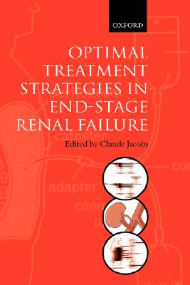 Optimal Treatment Strategies for End Stage Renal Failure - Jacobs, Claude (Editor)