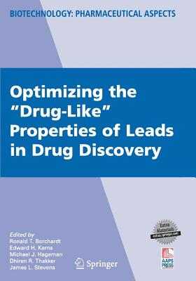 "Optimizing the ""Drug-Like"" Properties of Leads in Drug Discovery - Borchardt, Ronald (Editor)"