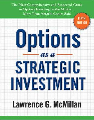 Options as a Strategic Investment - McMillan, Lawrence G