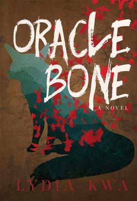 Oracle Bone - Kwa, Lydia