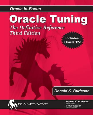 Oracle Tuning: The Definitive Reference - Burleson, Donald K