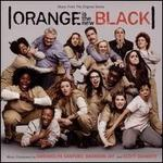 Orange is the New Black [Original Television Soundtrack]