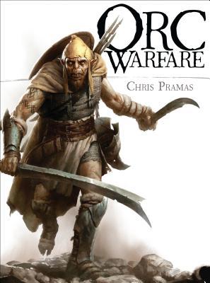 Orc Warfare - Pramas, Chris