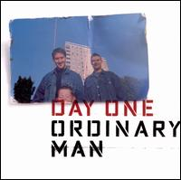 Ordinary Man - Day One