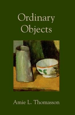 Ordinary Objects - Thomasson, Amie