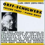Orff: Schulwerk, Vol. 3 - Piano Music