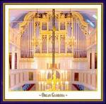Organ Gloriosa, Vol. 1