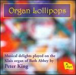 Organ Lollipops - Peter King (organ)