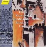 Organ works by J.S. Bach, Hanff, Krasnovsky, Mendelssohn, Rinck & Liszt