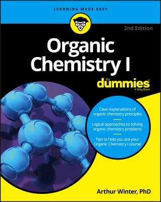 Organic Chemistry I for Dummies - Winter, Arthur, Dr., M.D.