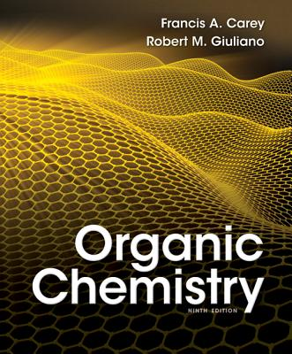 Organic Chemistry - Carey, Francis a, Dr., and Giuliano, Robert M