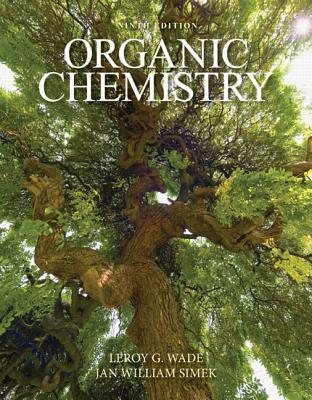 Organic Chemistry - Wade, Leroy, and Simek, Jan