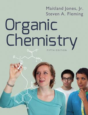 Organic Chemistry - Jones, Maitland, Jr., and Fleming, Steven A