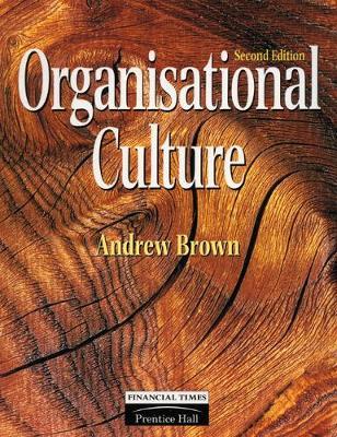 Organisational Culture - Brown, Andrew, Jr.