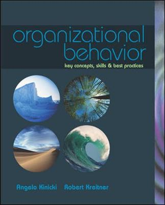 Organizational Behavior: Key Concepts, Skills, & Best Practices with Student CD and Management Skill Booster Card - Kinicki, Angelo, and Kreitner, Robert