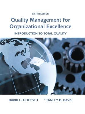 Organizational Excellence: Introduction to Total Quality - Goetsch, David, and Davis, Stanley