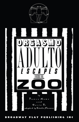 Orgasmo Adulto Escapes from the Zoo - Rame, Franca, and Fo, Dario, and Parsons, Estelle (Adapted by)