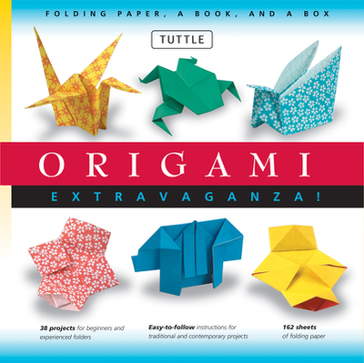 Origami Extravaganza! Folding Paper, a Book, and a Box: Origami Kit Includes Origami Book, 38 Fun Projects and 162 High-Quality Origami Papers: Great for Both Kids and Adults - Tuttle Publishing (Editor)