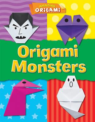 Origami Monsters - Ard, Catherine, Ms.