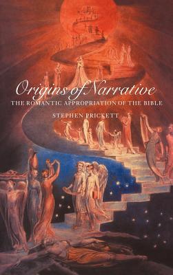 Origins of Narrative - Prickett, Stephen