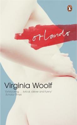 Orlando: A Biography - Woolf, Virginia