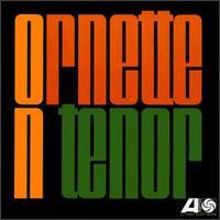 Ornette on Tenor - Ornette Coleman