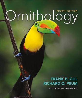 Ornithology - Gill, Frank B, and Prum, Richard O, and Robinson, Scott K