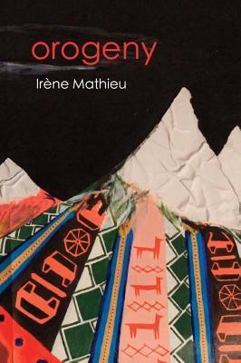 Orogeny - Mathieu, Irene