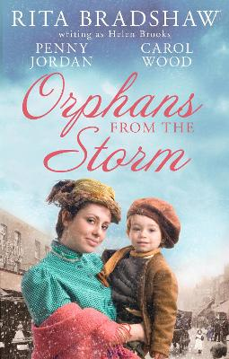 Orphans From The Storm: Bride at Bellfield Mill / a Family for Hawthorn Farm / Tilly of Tap House - Jordan, Penny, and Brooks, Helen, and Wood, Carol