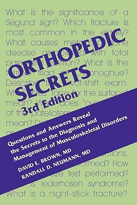 Orthopedic Secrets - Brown, David E, and Neumann, Randall D, MD