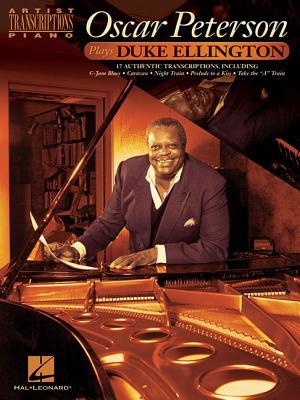 Oscar Peterson Plays Duke Ellington - Ellington, Duke (Composer), and Edstrom, Brent